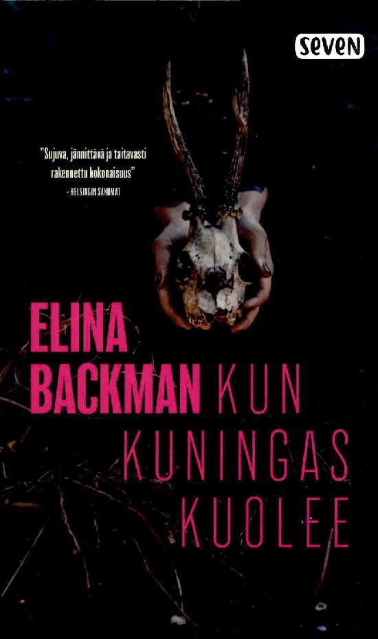 Backman, Elina: Kun kuningas kuolee