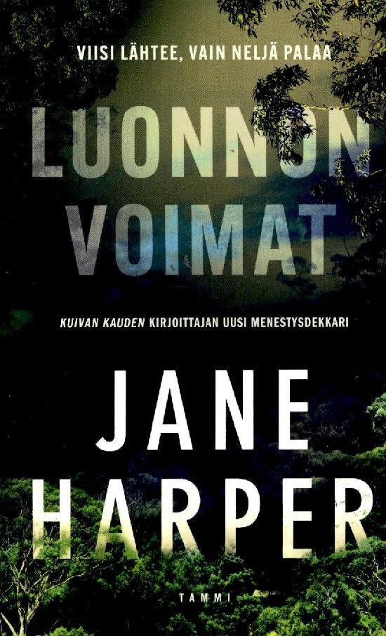 Harper, Jane: Luonnonvoimat