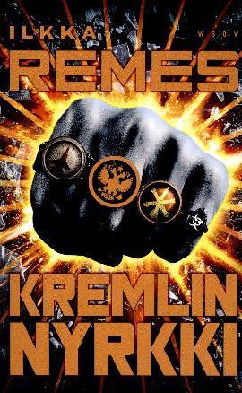 Remes, Ilkka: Kremlin nyrkki