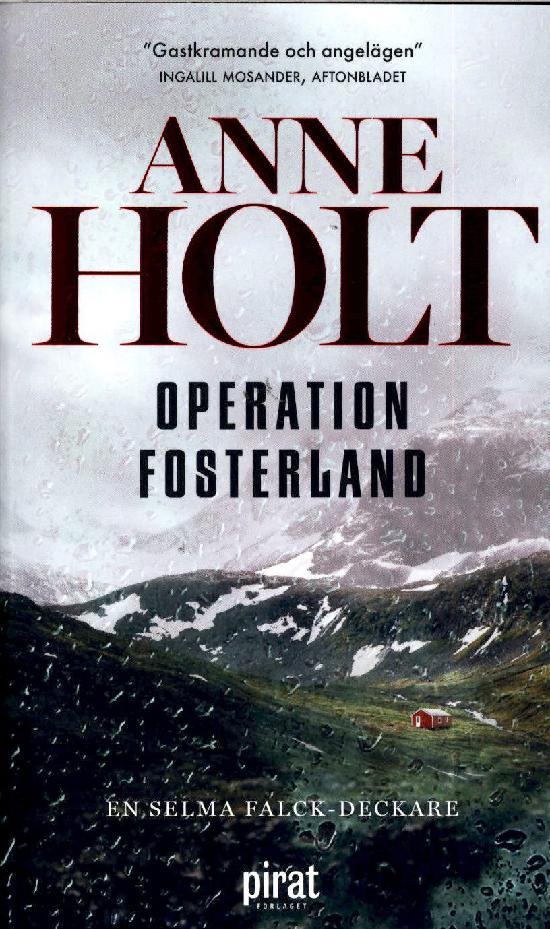 Holt, Anne: Operation fosterland