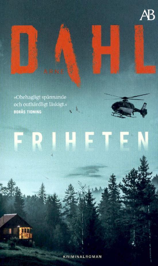 Dahl, Arne: Friheten
