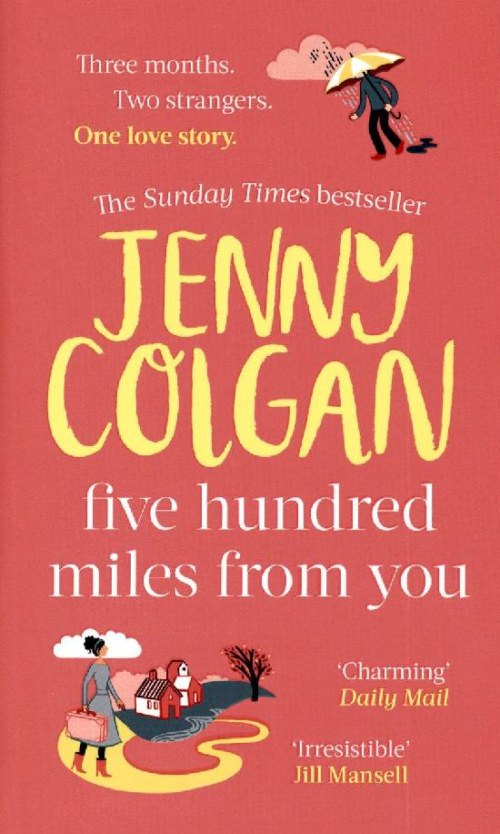 Colgan, Jenny: Five Hundred Miles From You