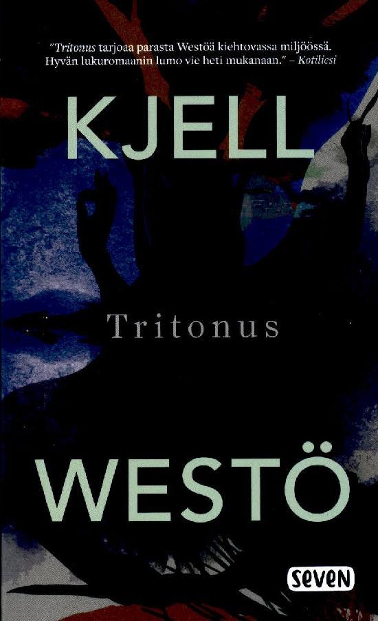 Westö, Kjell: Tritonus