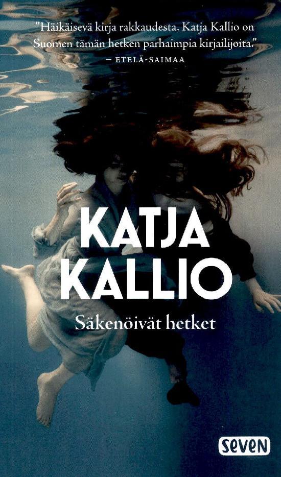 Kallio, Katja: Säkenöivät hetket