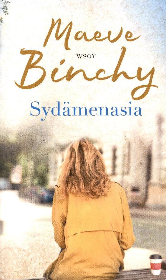 Binchy, Maeve: Sydämenasia