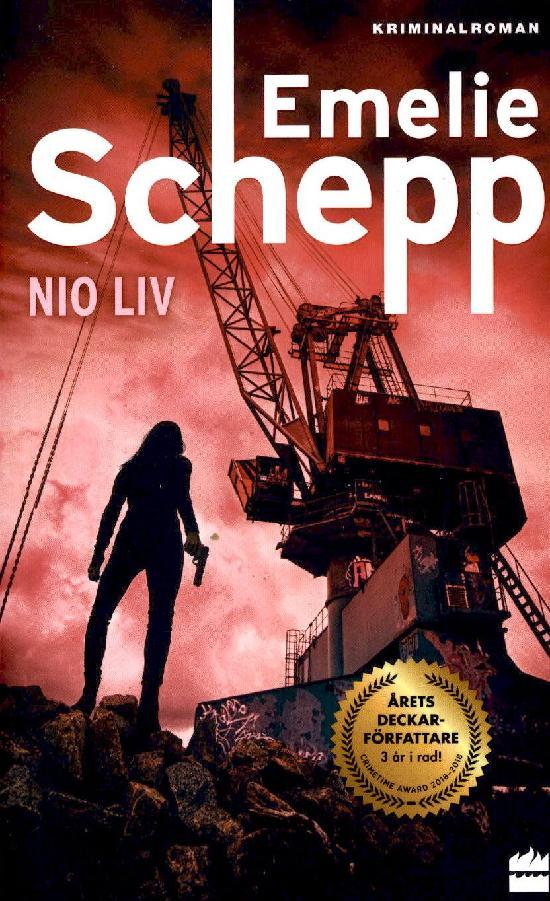 Schepp, Emelie: Nio liv