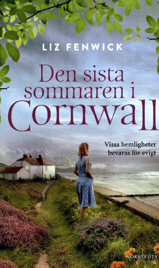 Fenwick, Liz: Den sista sommaren i Cornwall