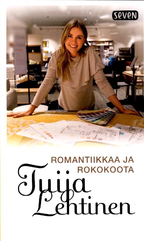 Lehtinen, Tuija: Romantiikkaa ja rokokoota