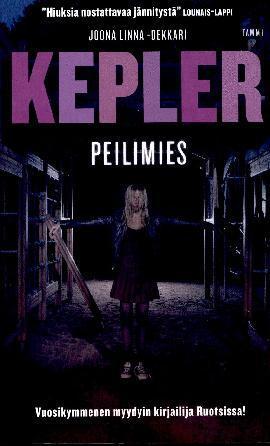Kepler, Lars: Peilimies