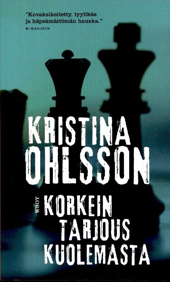Ohlsson, Kristina: Korkein tarjous kuolemasta