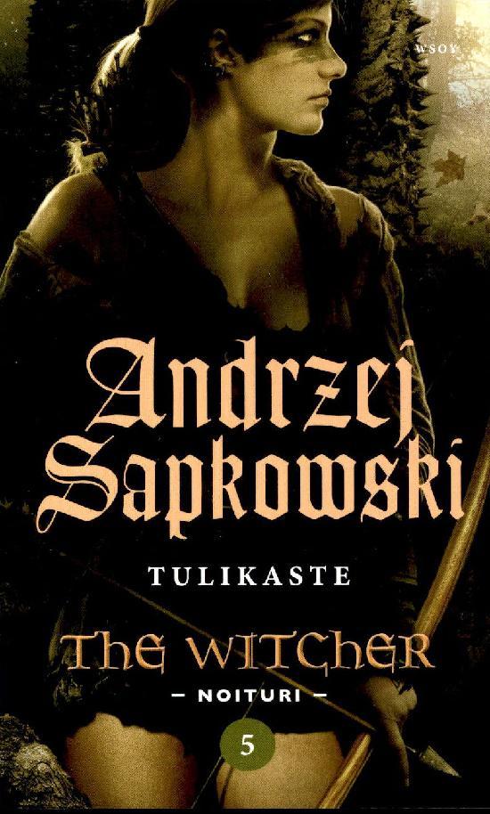 Sapkowski, Andrzej: Tulikaste