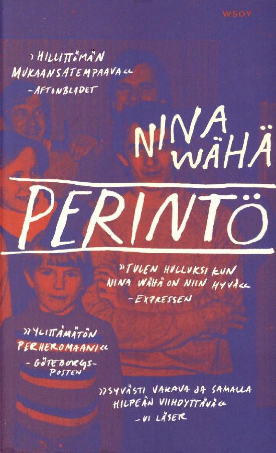 Wähä, Nina: Perintö