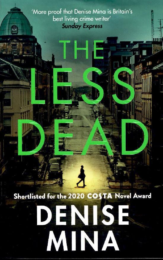 Mina, Denise: The Less Dead
