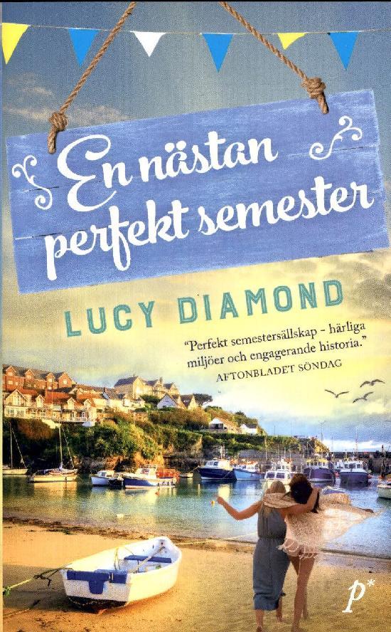 Diamond, Lucy: En nästan perfekt semester