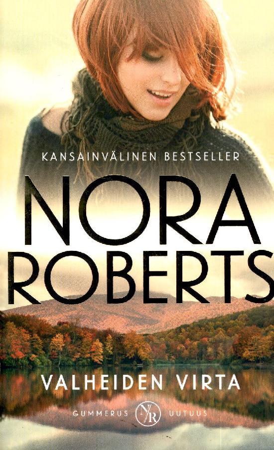 Roberts, Nora: Valheiden virta