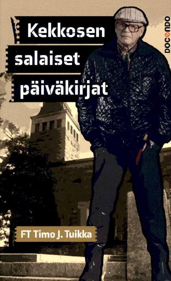 Tuikka, Timo J.: Kekkosen salaiset päiväkirjat