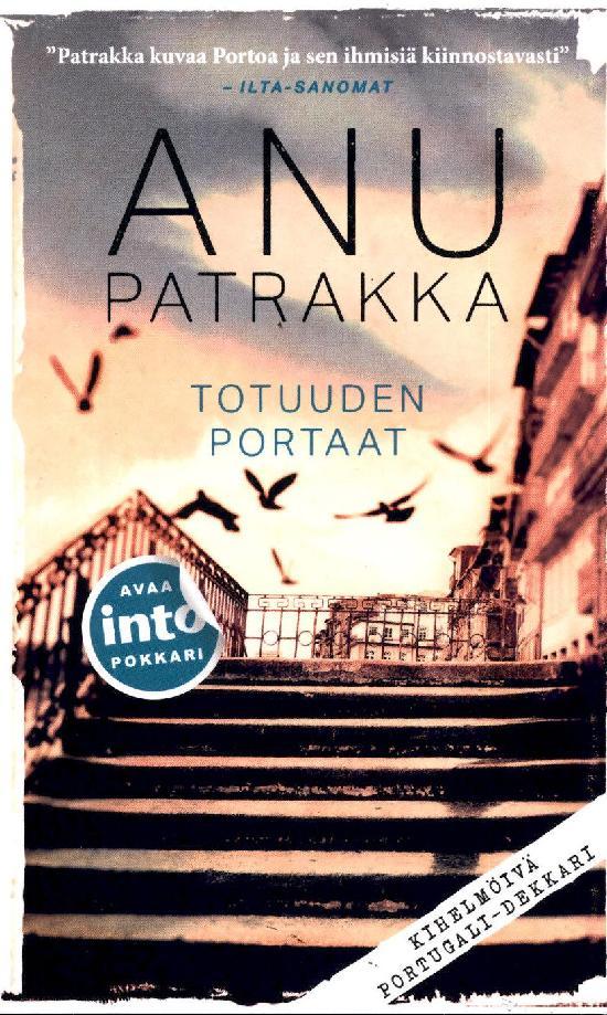 Patrakka, Anu: Totuuden portaat