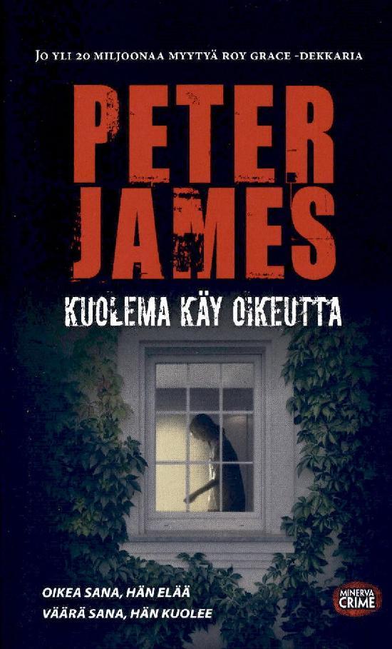 James, Peter: Kuolema käy oikeutta