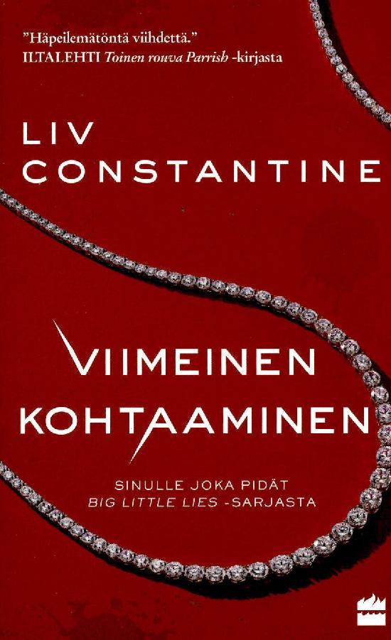 Liv Constantine: Viimeinen kohtaaminen