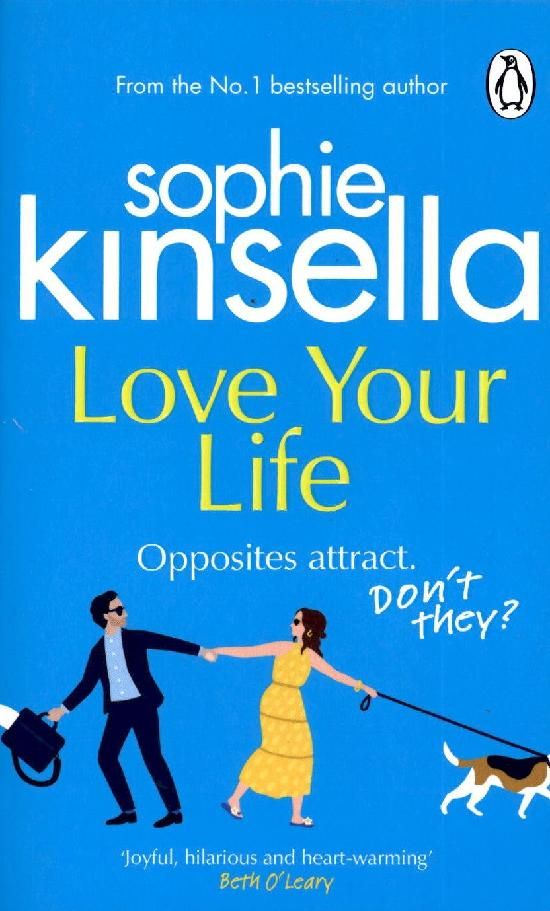 Kinsella, Sophie: Love Your Life