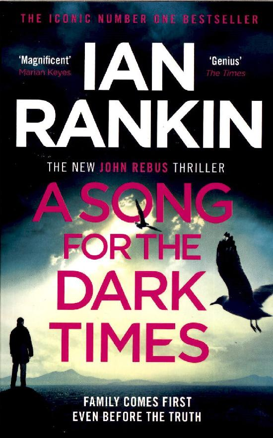 Rankin, Ian: A Song for the Dark Times