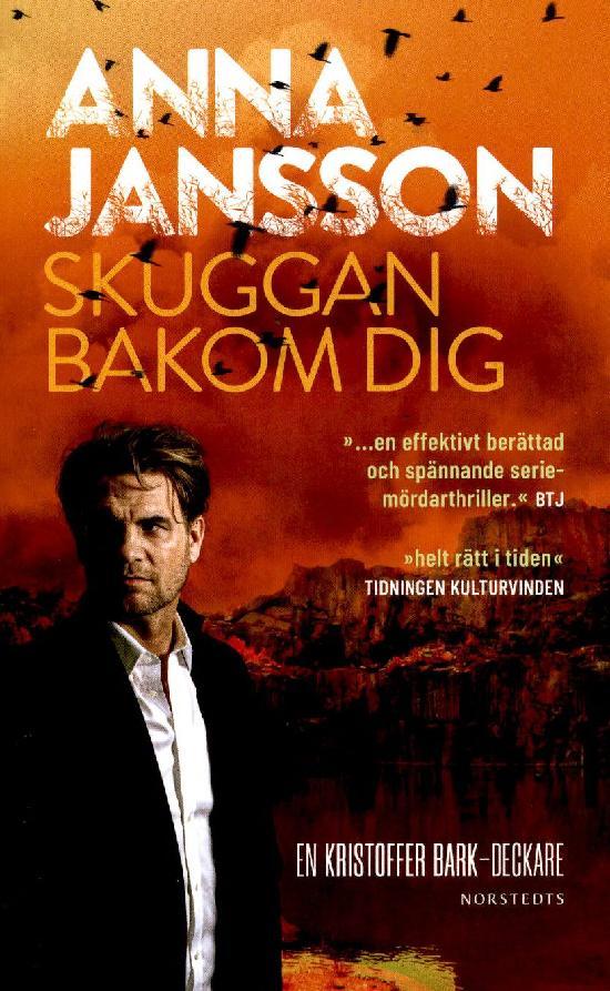 Jansson, Anna: Skuggan bakom dig