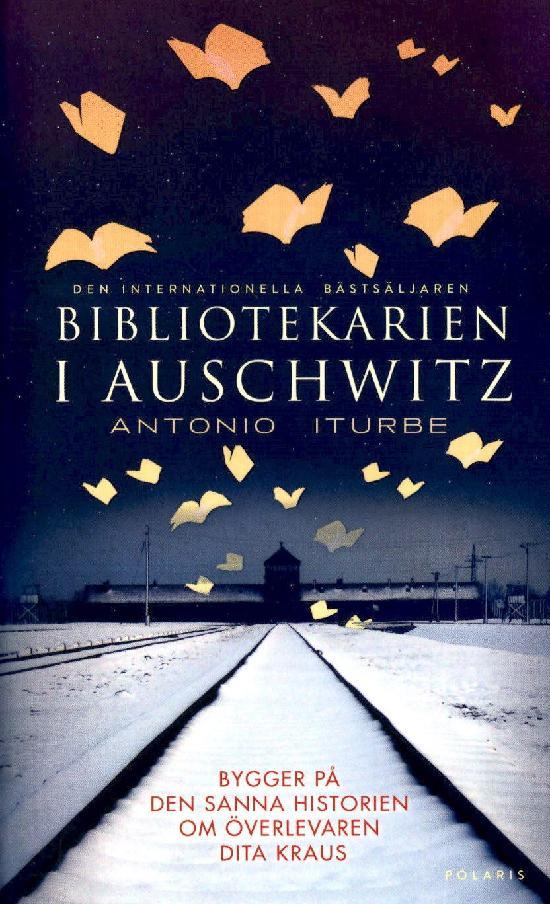 Iturbe, Antonio: Bibliotekarien i Auschwitz