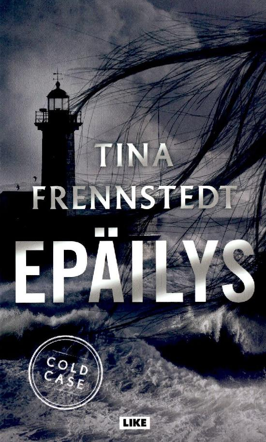 Frennstedt, Tina: Epäilys
