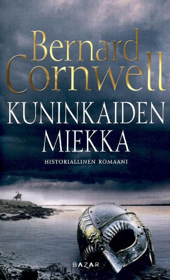Cornwell, Bernard: Kuninkaiden miekka