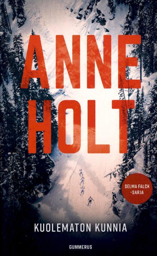 Holt, Anne: Kuolematon Kunnia