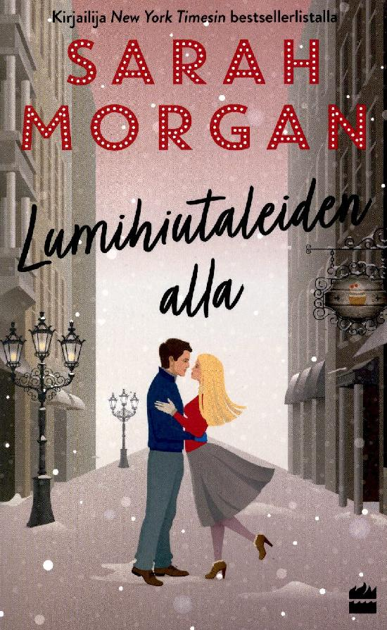 Morgan, Sarah: Lumihiutaleiden alla