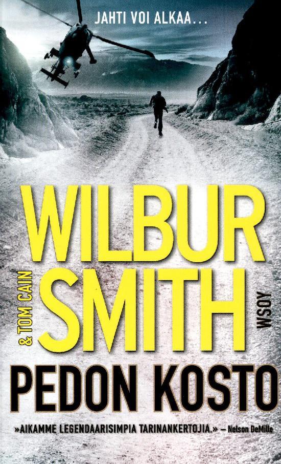 Smith, Wilbur Cain, Tom: Pedon kosto