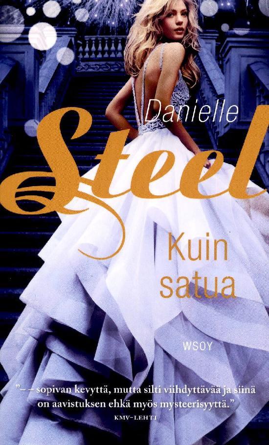 Steel, Danielle: Kuin satua