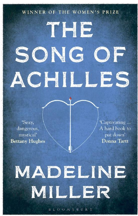 Miller, Madeline: The Song of Achilles
