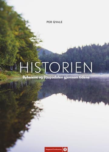 Historien Djupadalen og Byheiene gjennom tidene