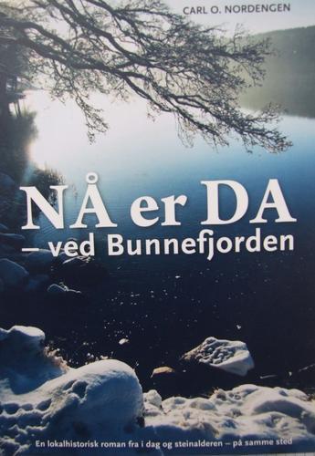 """""""Nå er da ved Bunnefjorden"""" av Carl O. Nordengen"""