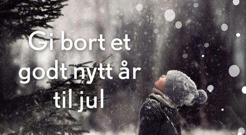 Gi bort et godt nytt år til jul!