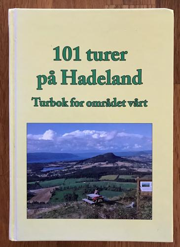 Nytt opplag: Boka «101 turer på Hadeland – Turbok for området vårt»