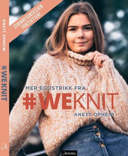 #WeKnit Mer Egostrikk av Anett Opheim