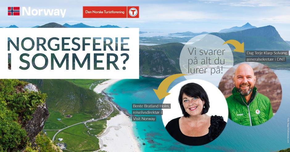 Det er mange som lurer på mye før årets sommerferie. Sjefene i Visit Norway og DNT svarer på spørsmålene du måtte ha.