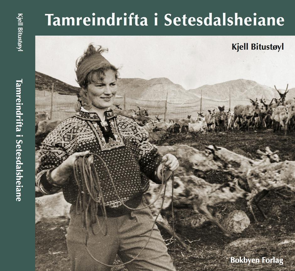 """Ny bok om """"Tamreindrifta i Setesdalsheiane""""."""