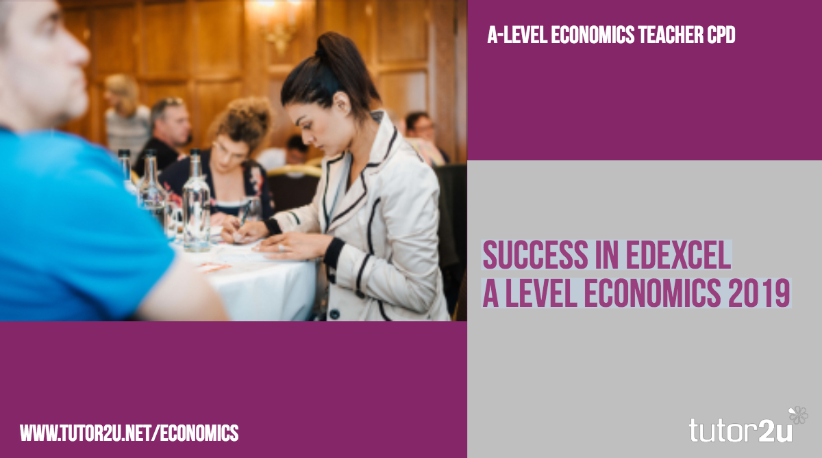 A-Level Economics CPD in 2019