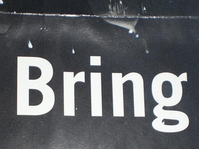 bring