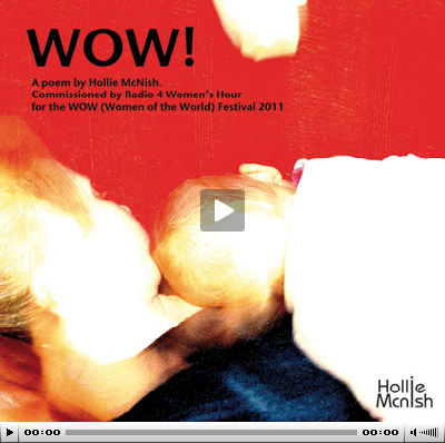 Hollie McNish, 'WOW'