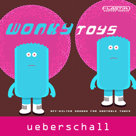 ueberschall com   Wonky Toys - Off-kilter sounds for unstable tunes