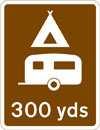 Camping and caravan site 300 yards ahead