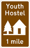 Managed youth hostel 1 mile ahead
