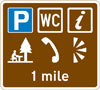 Distance ahead to parking place with a Tourist Information Point, picnic site, public telephone, public toilets and viewpoint