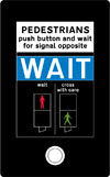 Instructions to pedestrians above the push control at light signals