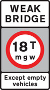 Vehicles exceeding a gross weight of 18T prohibited from crossing the bridge or structure